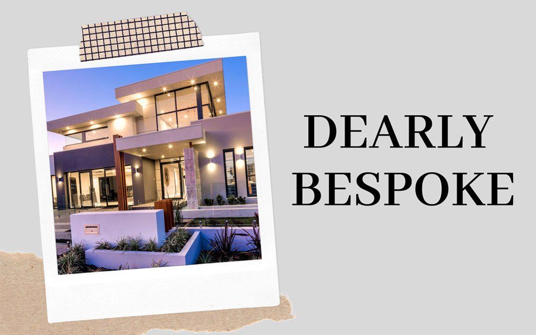 Dearly Bespoke