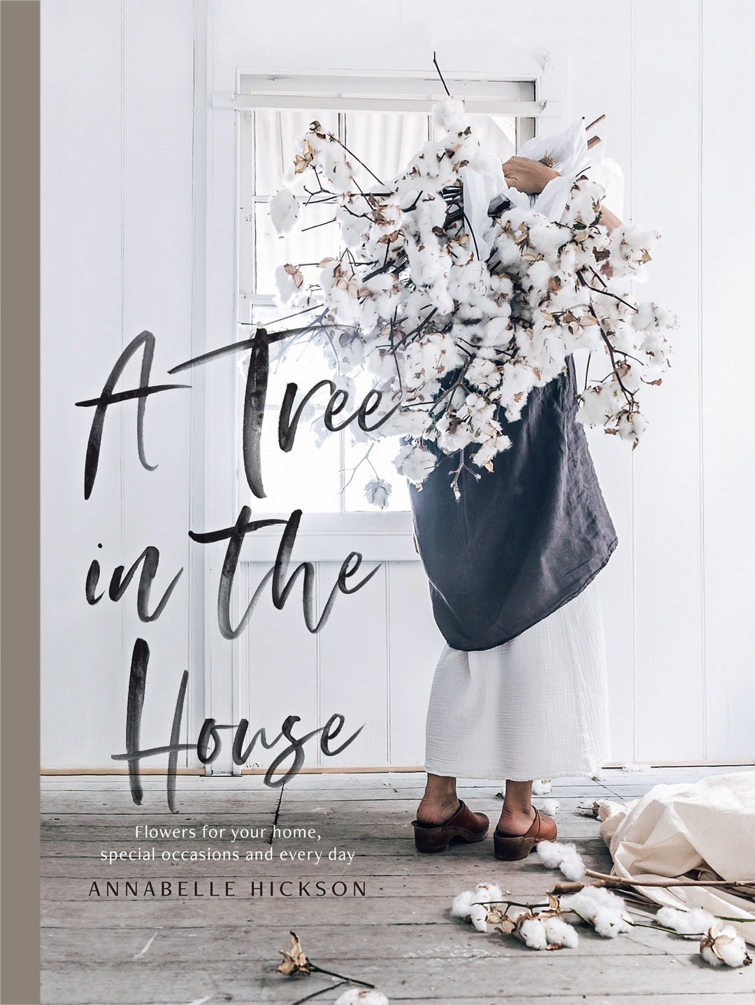 A Tree In The House Annabelle Hickson, Hardie Grant Books, RRP $49.99